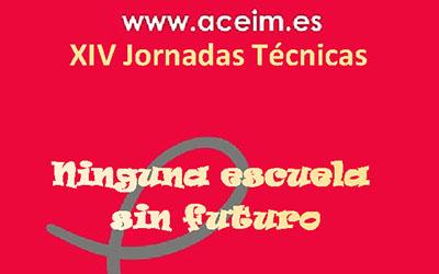 XIV Jornadas Técnicas ACEIM